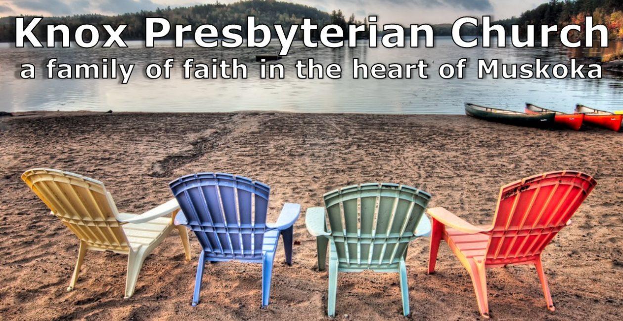 Knox Presbyterian Church –  Bracebridge